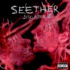 Seether: Disclaimer II