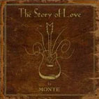Monte Montgomery: The Story Of Love