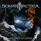 Sonata Arctica: The Days Of Grays