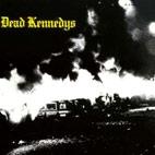 Dead Kennedys: Fresh Fruit For Rotting Vegetables