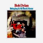 Bob Dylan: Bringing It All Back Home