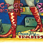 Drive-By Truckers: Go-Go Boots