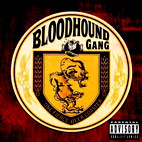 Bloodhound Gang: One Fierce Beer Coaster