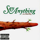 Say Anything: ...Is A Real Boy