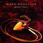 Mark Knopfler: Golden Heart