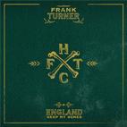 Frank Turner: England Keep My Bones