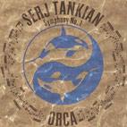 Serj Tankian: Orca