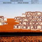 Desaparecidos: Read Music/Speak Spanish