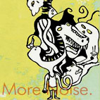 Noise, Noise And More Noise [EP]