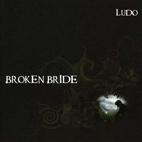 Ludo: Broken Bride