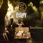 Eisley: Room Noises
