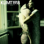 Klimt 1918: Just In Case We'll Never Meet Again