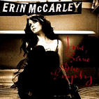 Erin McCarley: Love, Save The Empty
