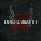 Bang Camaro: Bang Camaro II