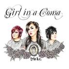 Girl in a Coma: Trio B.C.
