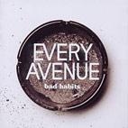 Every Avenue: Bad Habits