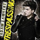 Adam Lambert: Trespassing