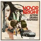 Honor Bright: Action! Drama! Suspense!