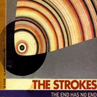 The Strokes: The End Has No End [Single]