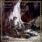 Burzum: The Ways Of Yore