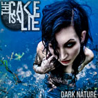The Cake Is A Lie: Dark Nature [EP]