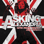 Asking Alexandria: Live From Brixton and Beyond [DVD]
