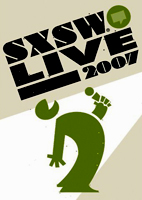 [Miscellaneous]: SXSW Live 2007 [DVD]