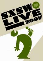 SXSW Live 2007 [DVD]