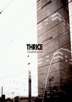 Thrice: If We Could Only See Us Now [DVD]