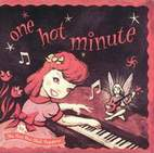 Red Hot Chili Peppers: One Hot Minute