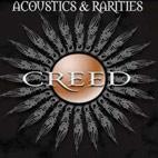 Creed: Acoustics & Rarities
