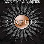 Creed: Acoustics & Rarities