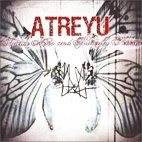 Atreyu: Suicide Notes And Butterfly Kisses
