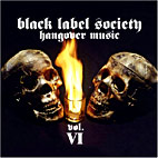 Black Label Society: Hangover Music, Vol. 6