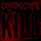 Cannibal Corpse: Kill