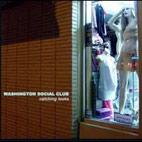 Washington Social Club: Catching Looks