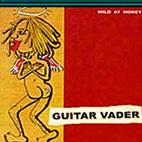 Guitar Vader: Die Happy