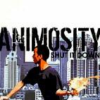 Animosity: Shut It Down