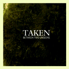 Taken: Between Two Unseens [EP]