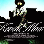 Kevin Max: Stereotype Be