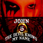 The Devil Knows My Name