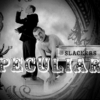 The Slackers: Peculiar