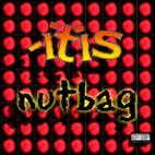 -Itis: Nutbag