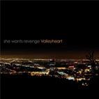 She Wants Revenge: Valleyheart