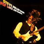 Steve Miller Band: Fly Like An Eagle