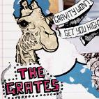 Grates: Gravity Won't Get You High
