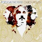 Portugal. The Man: Church Mouth