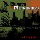 Guards Of Metropolis: Alligator