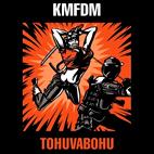 KMFDM: Tohuvabohu
