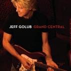 Jeff Golub: Grand Central